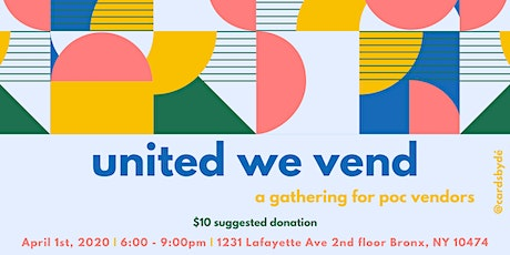 United We Vend : A Gathering for POC Vendors tickets
