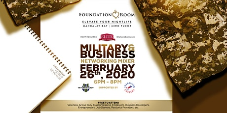 Military & Business Professional Networking Mixer @ Foundation Room, Mandalay Bay C tickets