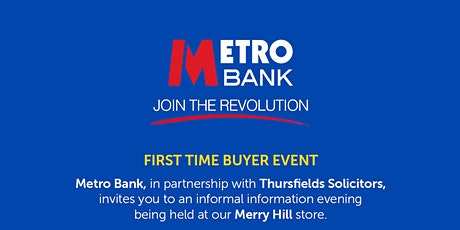 Metro Bank & Thursfields Solicitors - First Time Buyer Event tickets