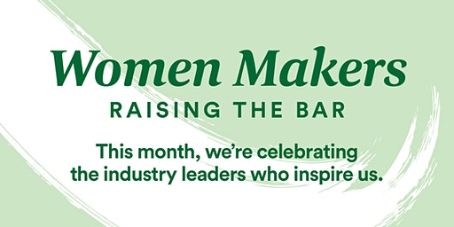 Women Makers Panel Discussion