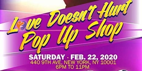 Love Doesn't Hurt Pop Up Shop tickets