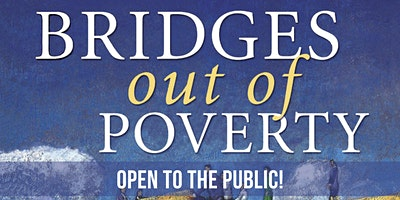 PUBLIC Bridges Out of Poverty Training – Thursday, March 19th 2020