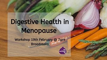 Digestion in Menopause - Workshop