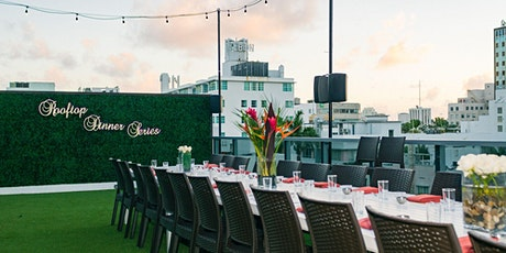 ROOFTOP DINNER SERIES on top of Nautilus by Arlo  ~ Food & Wine - Miami tickets