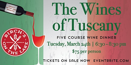 Birch's on the Lake Wine Dinner - The Wines of Tuscany tickets