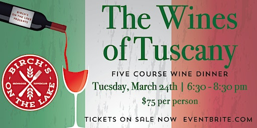 Birch's on the Lake Wine Dinner - The Wines of Tuscany
