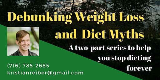 Debunking Weigh Loss and Diet Myths