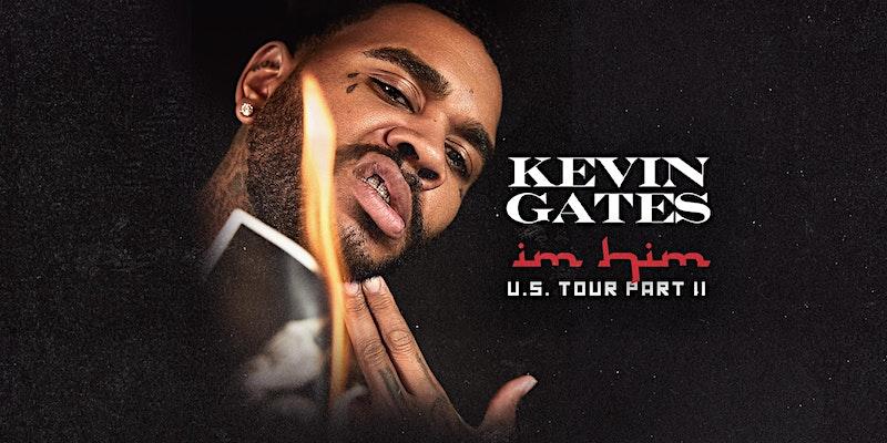 KEVIN GATES | Im Him | U.S. Tour Pt. 2