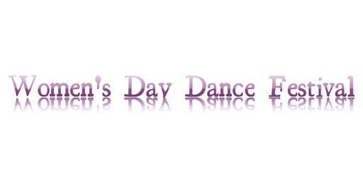 Women's Day Dance Festival