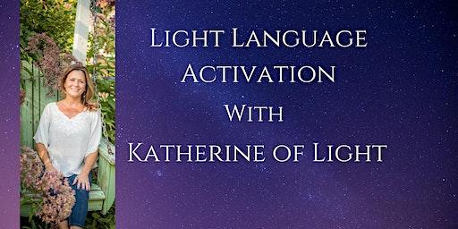 Katherine of Light - Light Language DNA Activation/Meditation