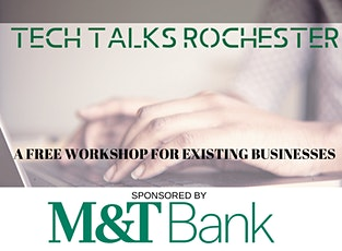 Tech Talks Rochester: Grow Your Business Online tickets