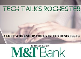 Tech Talks Rochester: Grow Your Business Online