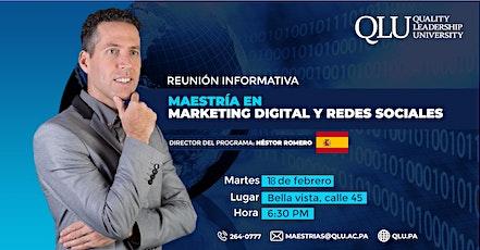 Reunión Informativa - Maestría de Marketing Digital y Redes Sociales (Online) entradas