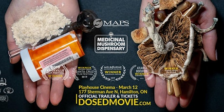 DOSED Documentary + Q&A at Playhouse Cinema - Hamilton, ON! tickets