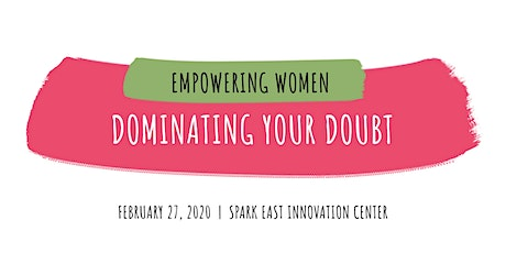 Empowering Women: Dominating Your Doubt tickets
