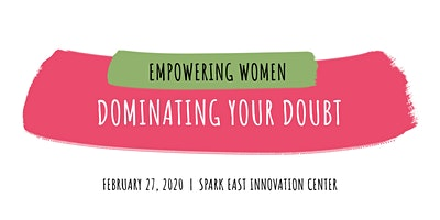 Empowering Women: Dominating Your Doubt