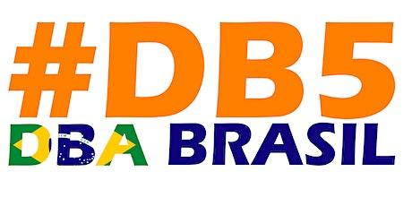 DBA BRASIL 5.0 - EVENTO ADIADO PELO CORONA VIRUS ingressos