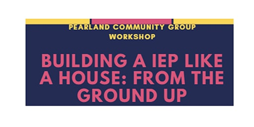 Pearland Community Group IEP Workshop