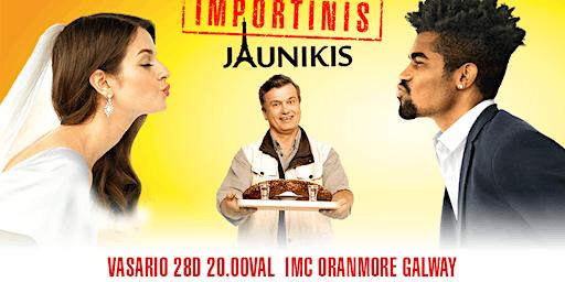 Filmas IMPORTINIS JAUNIKIS - GALWAY