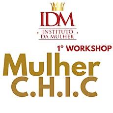 2° Workshop Mulher C.H.I.C ingressos