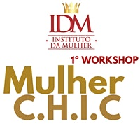2° Workshop Mulher C.H.I.C