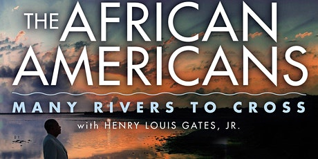 Film Screening: The African Americans: Many Rivers to Cross tickets