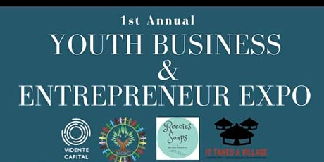 1st Annual Youth Business & Entrepreneur Expo tickets
