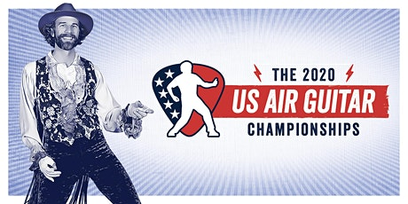 2020 US AIR GUITAR CHAMPIONSHIPS - CANCELED tickets