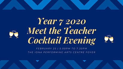 Year 7 2020 - Meet the Teacher & Cocktail Function  tickets