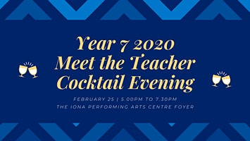 Year 7 2020 - Meet the Teacher & Cocktail Function