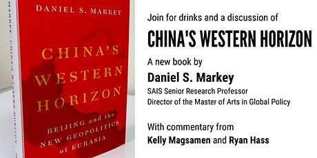 A Discussion of China's Western Horizon with author Daniel Markey tickets