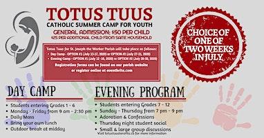 Totus Tuus Catholic Summer Camp for Youth