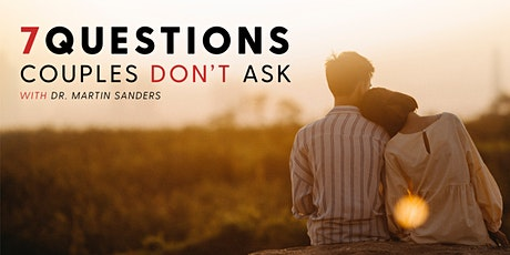 7 Questions Couples Don't Ask tickets