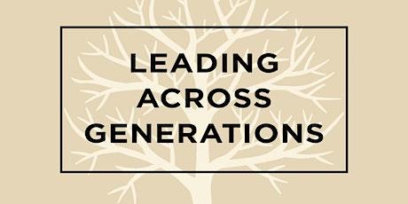 Leading Across Generations Tickets