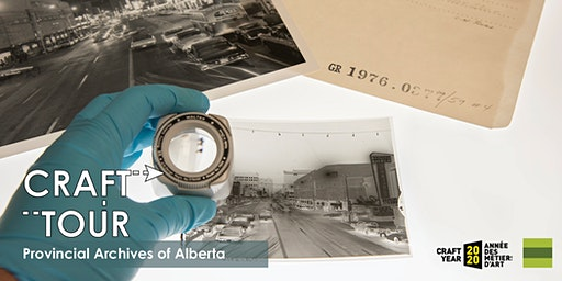 Craft Tour - Provincial Archives of Alberta