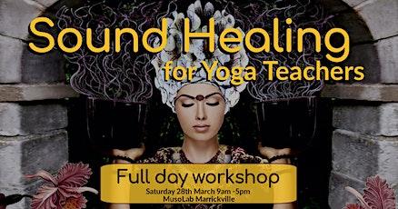 Sound Healing Training for Yoga Teachers tickets