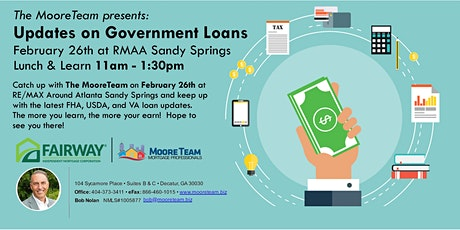 Lunch & Learn - Updates on Government Loan Programs - Presented by Mark Moore & Jay Nauta of the MooreTeam tickets