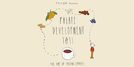 Palate Development 101 tickets