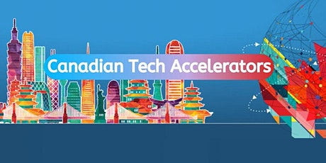 Canadian Technology Accelerator - Taiwan - Seminar tickets