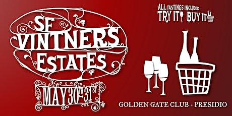San Francisco Vintners Estates Winery Registration Spring 2020 @ Presidio tickets