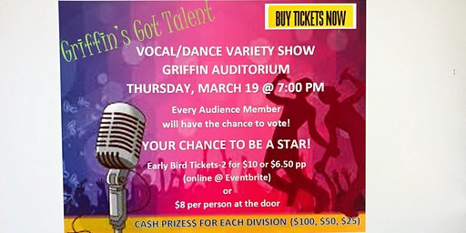 Griffin's Got Talent-Vocal/Dance Variety Show and Talent Competition
