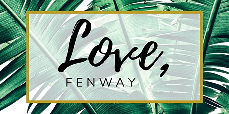 Love, Fenway tickets