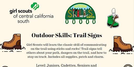 Outdoor Skills: Trail Signs - Madera