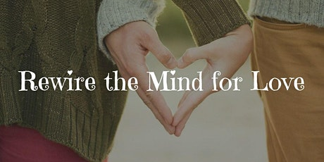 Rewire the Mind for Love tickets