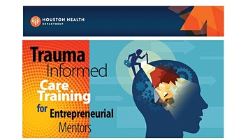 Trauma Informed Care for Entrepreneurial Mentors