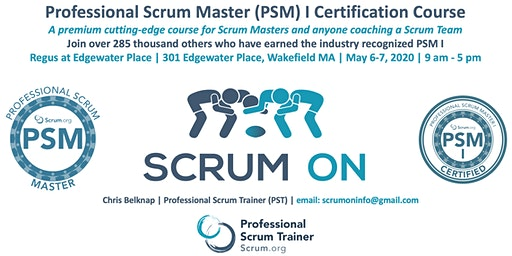 Scrum.org Professional Scrum Master PSM - Wakefield MA - May 6-7, 2020