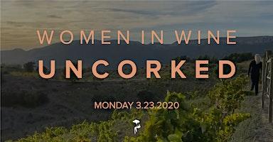 Women in Wine: UNCORKED