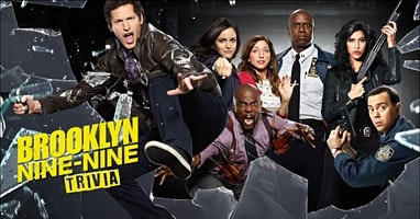 BROOKLYN NINE-NINE Trivia in BELMONT