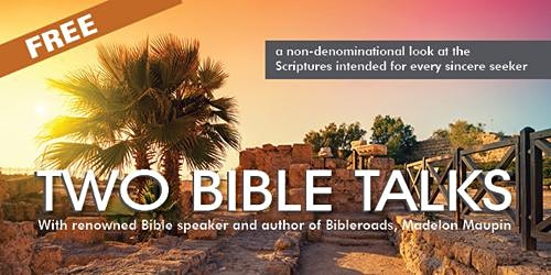 Two Bible Talks--Exploring the Psalms & Overview of the 4 Gospels