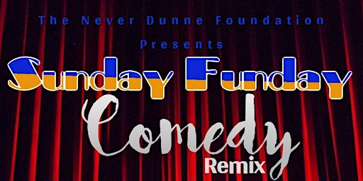 Sunday Funday Comedy Remix